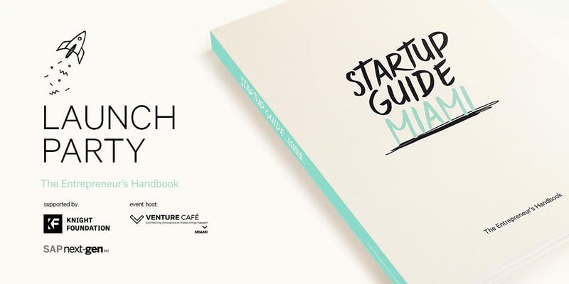 Image for Startup Guide Miami Launch Party post