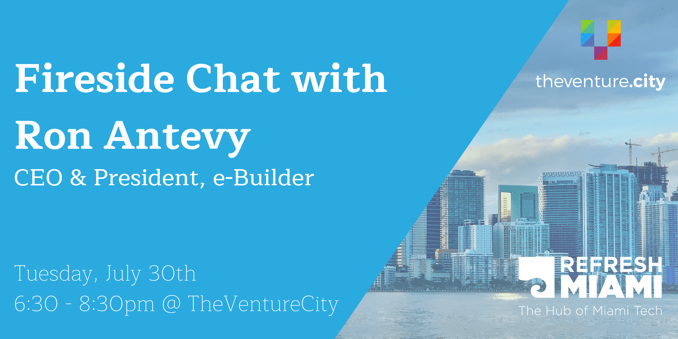 Fireside chat with Ron Antevy, President & CEO of e-Builder